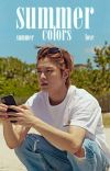 ❝summer colors❞ cover