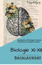 Anatomie și Fiziologie Umană, Genetică și Ecologie Umană by Nephthysq