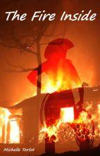 The Fire Inside by MichelleTorlot
