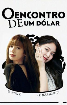 O Encontro de Um Dólar by polarjennie