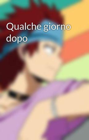 Qualche giorno dopo by Giuliapierucci