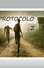 Protocolo Z by alexander700BTS