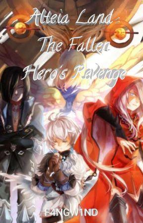 Alteia Land:The Fallen Hero's Revenge by F4NGW1ND