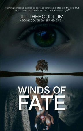 Winds Of Fate (Completed) by JilltheHoodlum