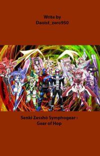 Gear of Hope (Senki Zesshō Symphogear X Male Reader) cover