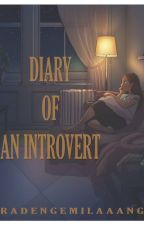 DIARY OF AN INTROVERT by radengemilaaang