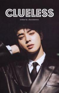 Clueless || Cha Eunwoo cover