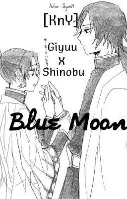 [ KnY | GiyuuShinobu ] Blue Moon