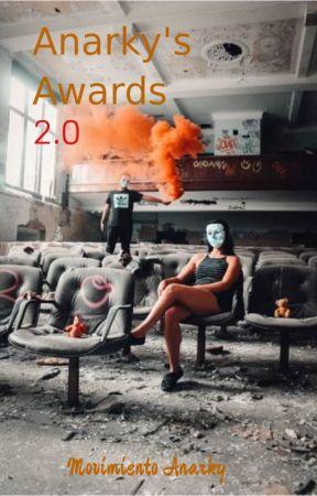 ANARKY'S AWARDS 2.0 by movimientoanarky