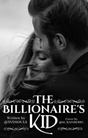 the billionaire's kid | ✔️ by svdsouls