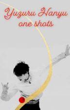Yuzuru Hanyu One shots And Imagines by MaliksMalika