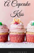A Cupcake Kiss | SLOW UPDATES by xo_ilovepuppies_xo