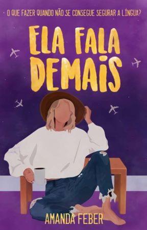 Ela Fala Demais  by Amandaferbs