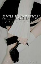 RICH EXECUTION by fitchecks