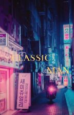 Classic Man✔ by shirimasenpaii
