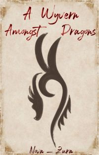 A Wyvern amongst Dragons - on temporary hiatus cover