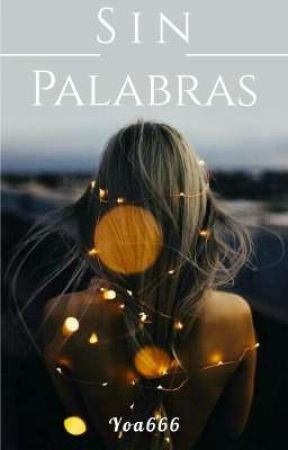 Sin Palabras by Yoa666