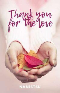 Thank You For The Love [ 📚 PART LENGKAP DI KBM APK &  E-Book di Google Play] cover