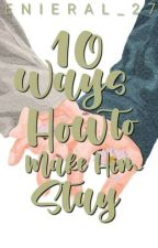 10 Ways How to Make Him Stay ni enieral_27