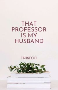 That Professor is My Husband cover