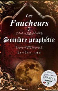 Les Faucheurs I - Sombre prophétie cover
