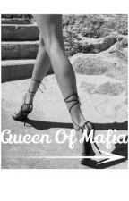 Queen Of Mafia ✔️ by IMTaeKai