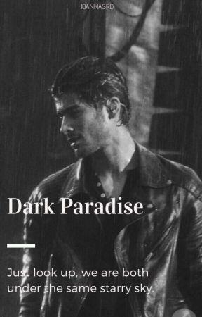 Dark Paradise |Z.M| by ioannaSrd