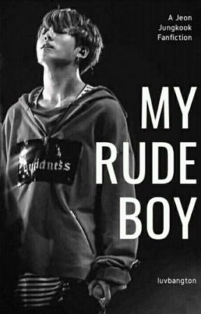 My Rude boy[J.Jk Ff][Completed] ✔ by luvbangton
