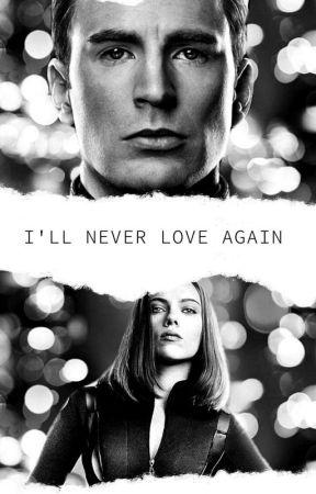 I'll Never Love Again   by NatashaRogers_