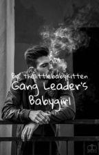 Gang Leader's Babygirl by thelittlebabykitten