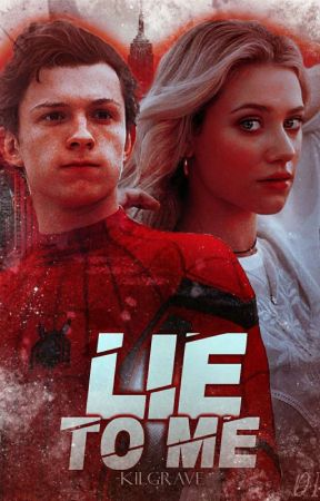 Lie To Me ↻ Peter Parker by voidkacchan