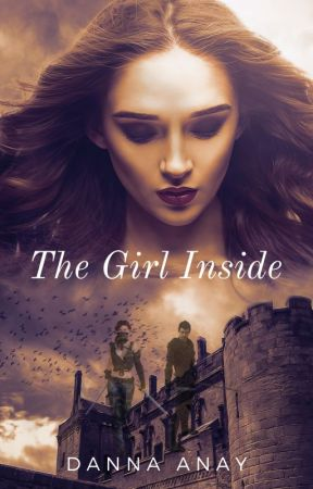 The Girl Inside (en pause) by Danna-Anay