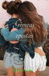 Gêmeas opostas♥️🖤 cover
