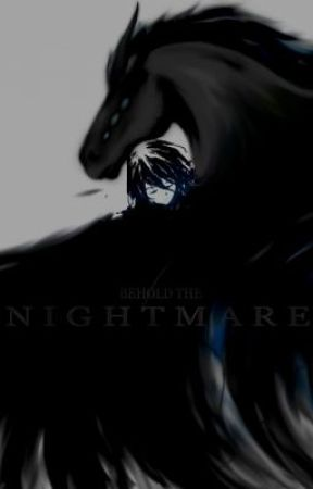 Behold the Nightmare by KatsuAtsushi27