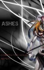 Ashes by SaveTheWeak