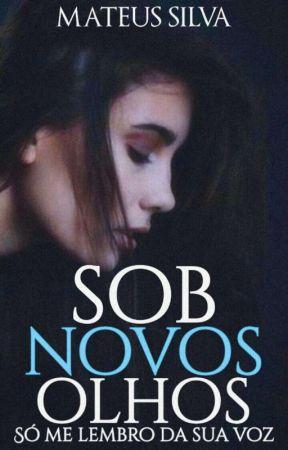 Sob Novos Olhos by Mateus3254
