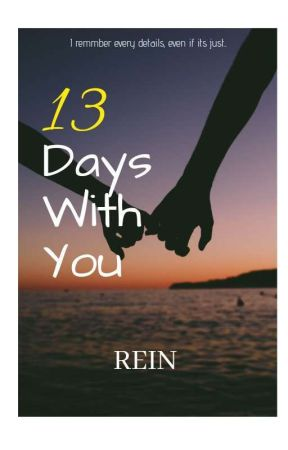 13 days with you by REINREIIIIIIIIII