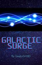 Galactic Surge by GeekyGirl183