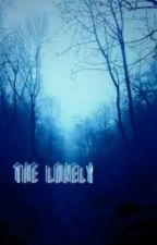 The Lonely by Jesters_Amulet