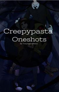 Creepypasta one-shots cover