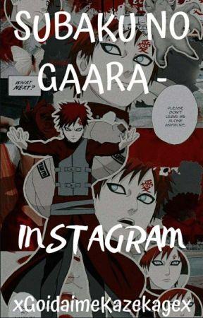 ✴Sabaku no Gaara™ ~ Instagram ✴ by xGaara-Kazekagex