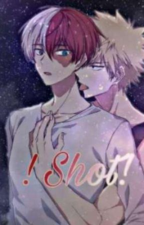 ¡SHOT!  by Saiy4jin