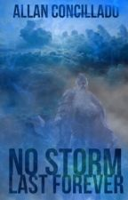 No Storm Lasts Forever, a DND inspired story, by Allan Concillado by KABAPTBH