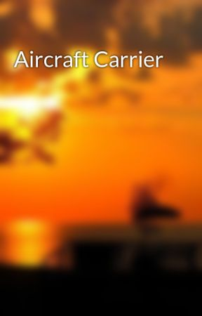 Aircraft Carrier by steepletop2006
