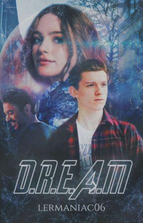 D.R.E.A.M by lermaniac06