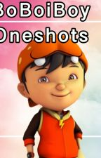 BoBoiBoy x Readers Oneshots by Kanade97