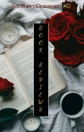 ♡ Book Review ♡ [Closed] by SouthernDreamerXO