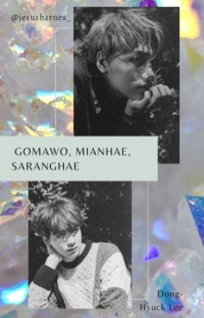 gomawo, mianhae, saranghae by jesusbarnes_
