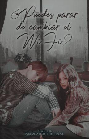 ❝¿Puedes parar de cambiar el Wi-Fi?❞ Yoonnie♡ by Skyheeu