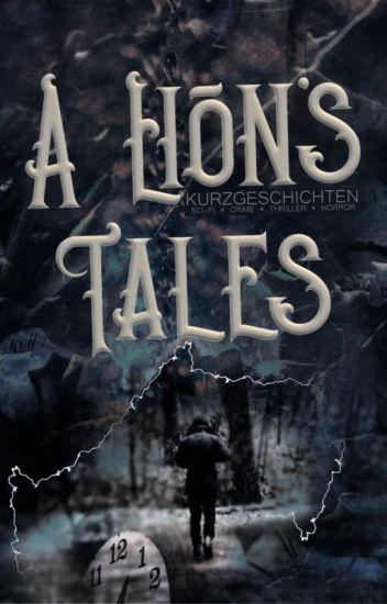 A Lion's Tales - Kurzgeschichten